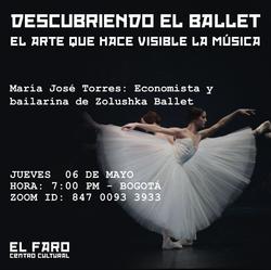 DESCUBRIENDO EL BALLET El arte que hace visible la música