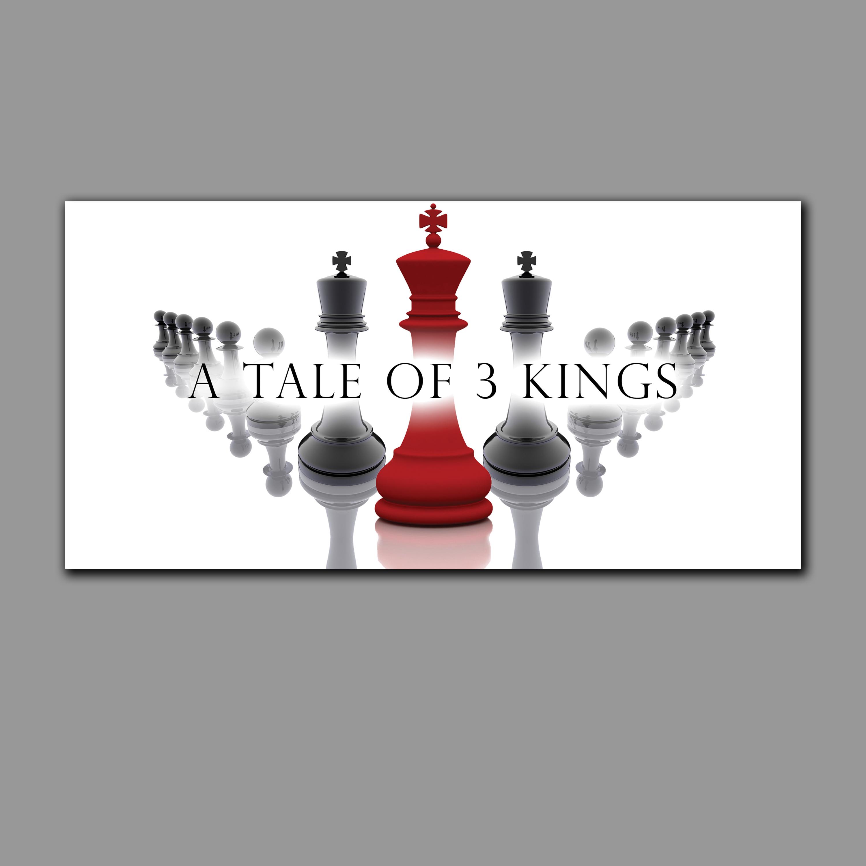 Tale of 3 Kings