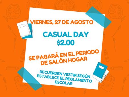 Casual Day (viernes, 27 de agosto)