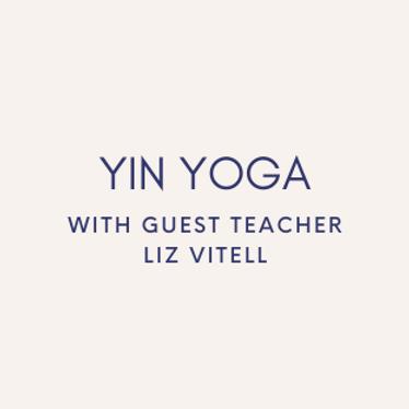 Live Yin Practice with Liz Vitell