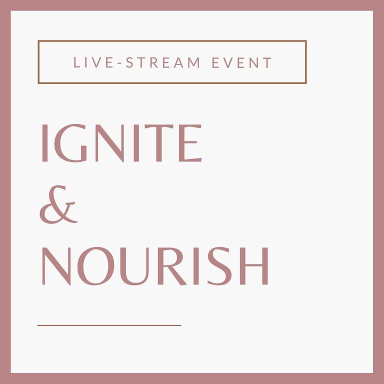 IGNITE + NOURISH