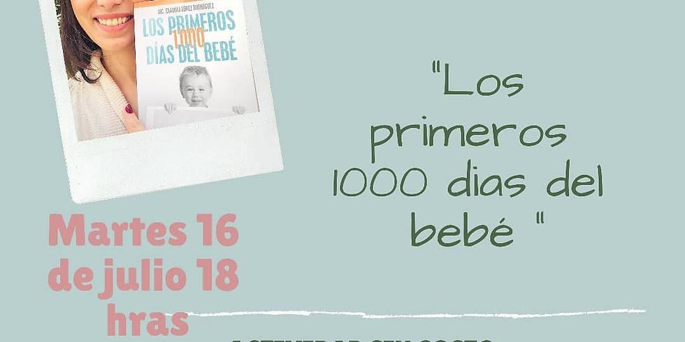 """Presentación del Libro """"Los primeros 1000 días"""""""