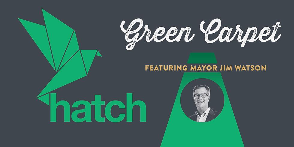 HATCH GREEN CARPET featuring Mayor Jim Watson