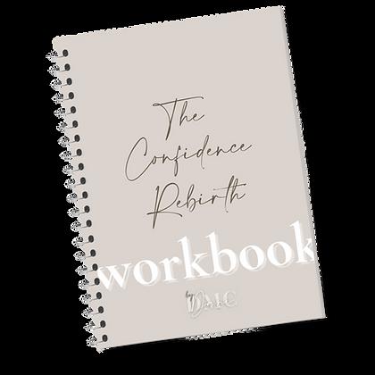 The Confidence Rebirth - Workbook