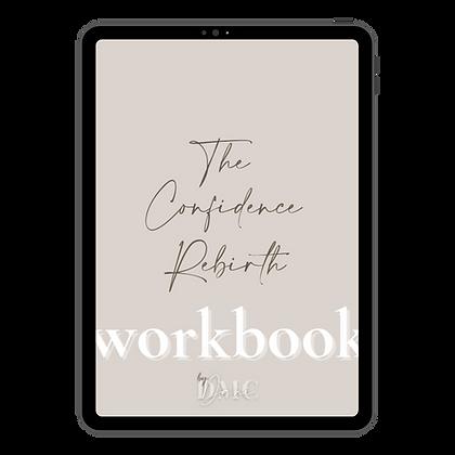 The Confidence Rebirth - Digital Workbook