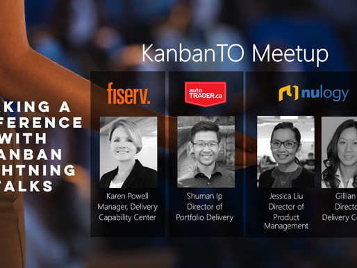 KanbanTO May Meetup - Making a Difference with Kanban