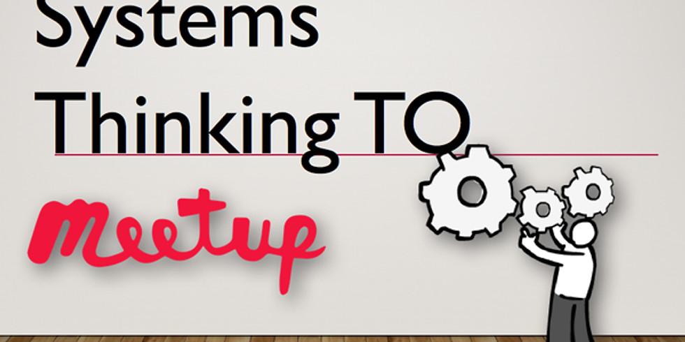 SystemsThinkingTO - S3E01: New Year, New Direction