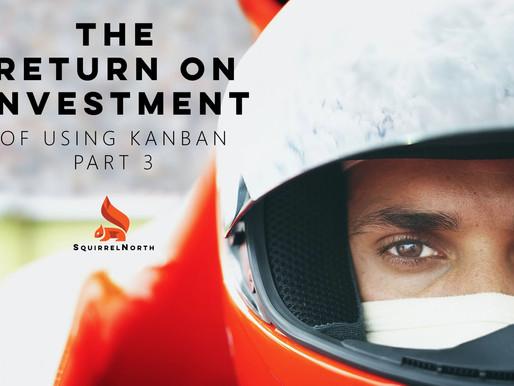 The ROI of Kanban - Part 3