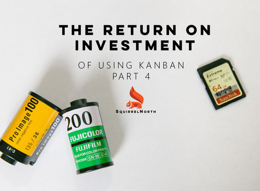 The (Post)ROI of Kanban - Part 4