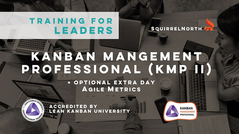 KMP II - KANBAN MANAGEMENT PROFESSIONAL® + OPTIONAL AGILE METRICS
