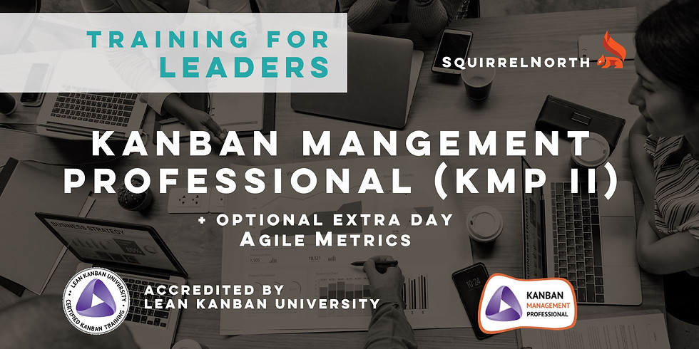 [Toronto] February KMP II - KANBAN MANAGEMENT PROFESSIONAL®