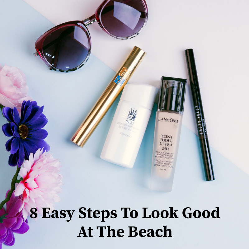 8 Easy Steps To Look Good At The Beach | BeautyFresh