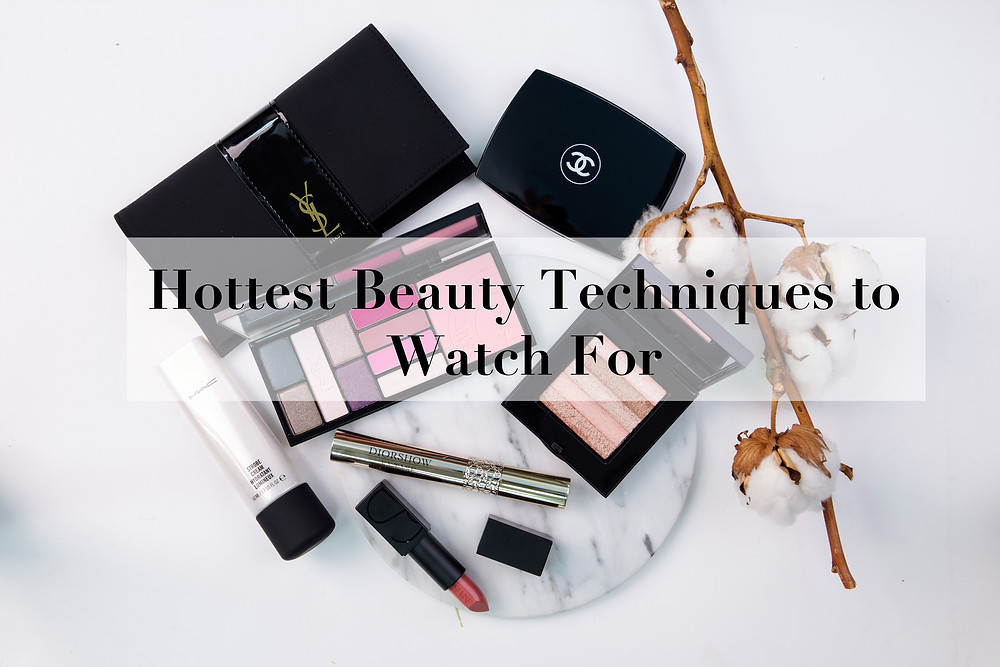 Hottest Beauty techniques to watch for | BeautyFresh