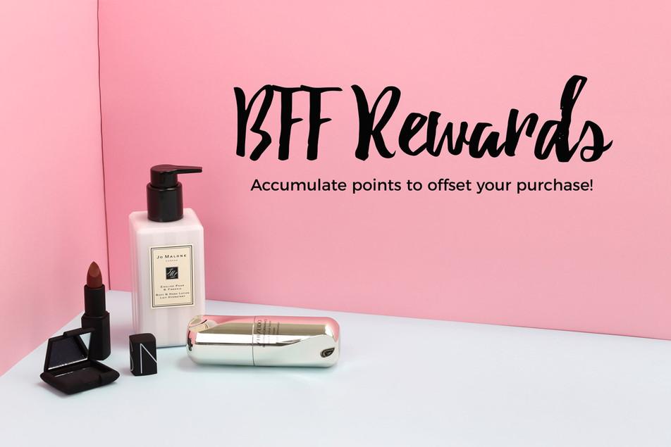 Start Earning BFF Rewards