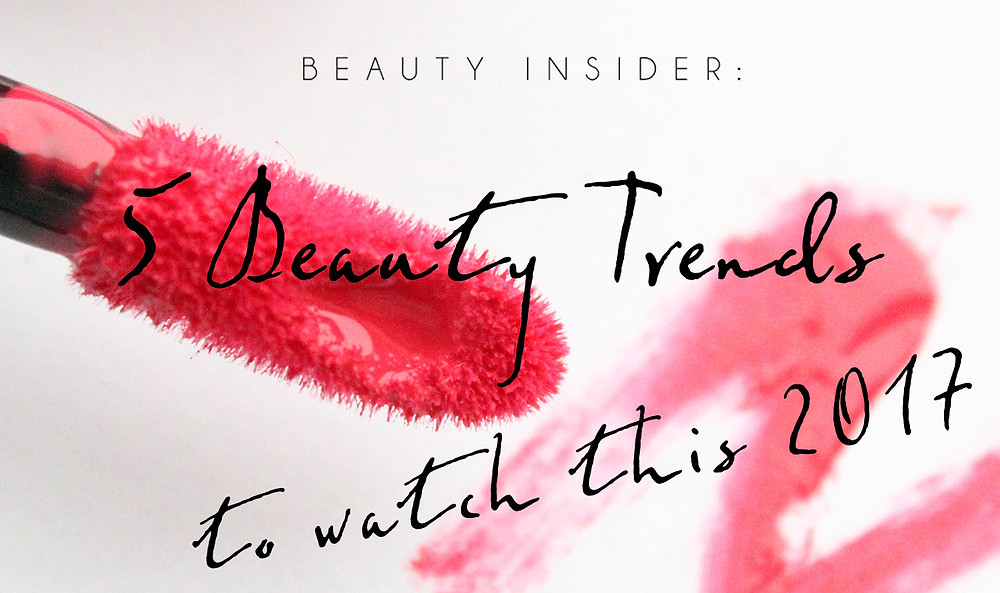 5 beauty trends to watch this 2017 | BeautyFresh