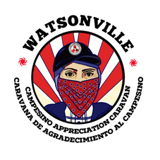 Watsonville Campesino Appreciation Caravan
