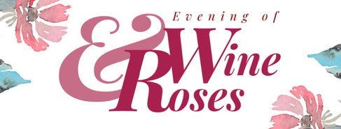 Evening of Wine and Roses