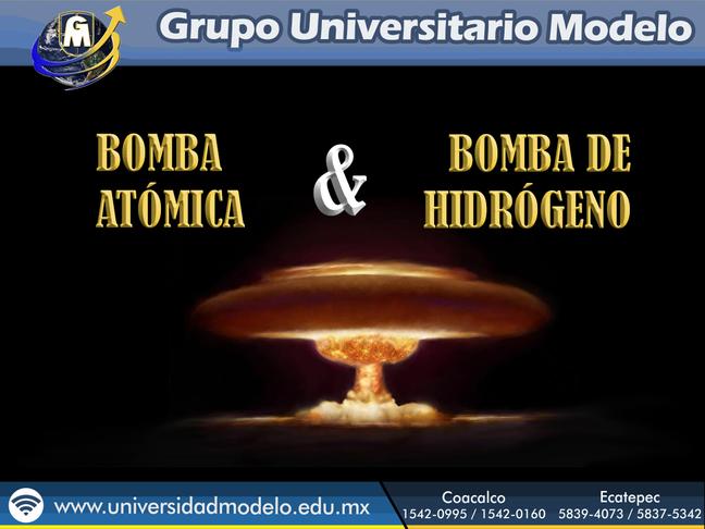 Bomba atómica & Bomba de hidrógeno