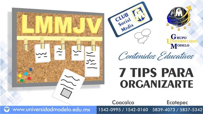 7 TIPS PARA ORGANIZARTE  EN EL TRABAJO