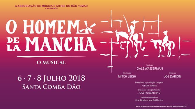 "MUSICAL ""O HOMEM DE LA MANCHA"". Bilhetes já à venda!"