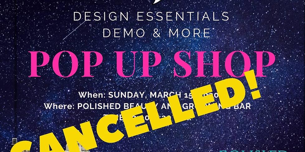 DESIGN ESSENTIALS DEMO & MORE POP  UP SHOP