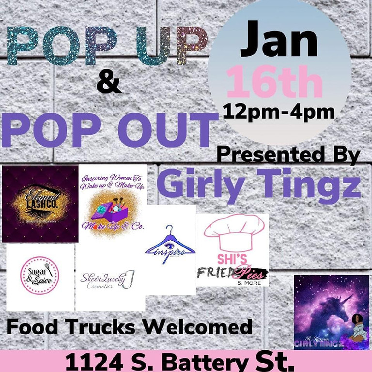 POP UP & POP OUT : PRESENTED BY Girly Tingz Boutique