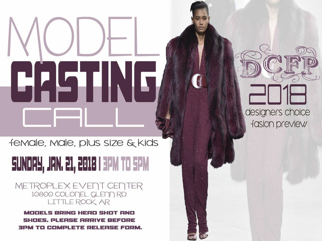 """Designers Choice Fashion Preview """"MODEL CALL"""""""
