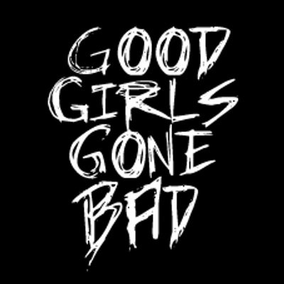 A Good Girl Gone Bad