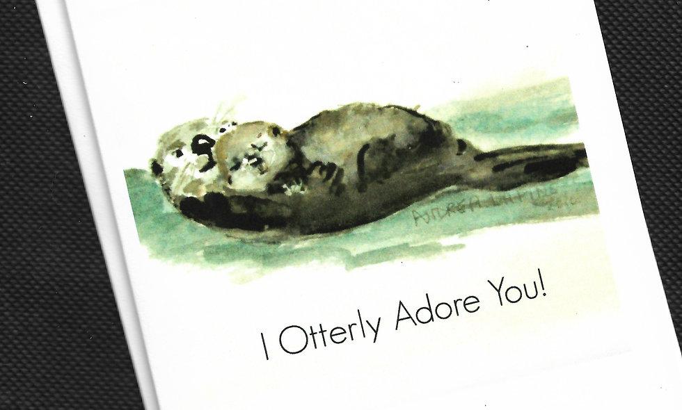 I Otterly Adore You!