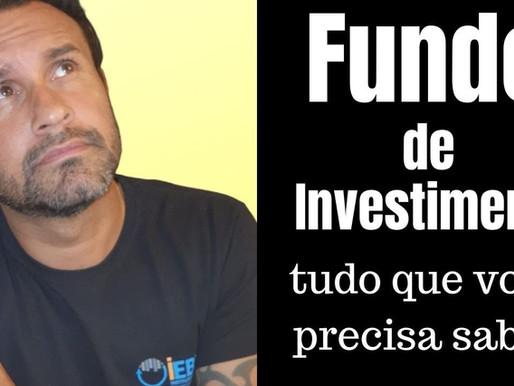 Fundos de Investimentos - Tudo que você precisa saber!