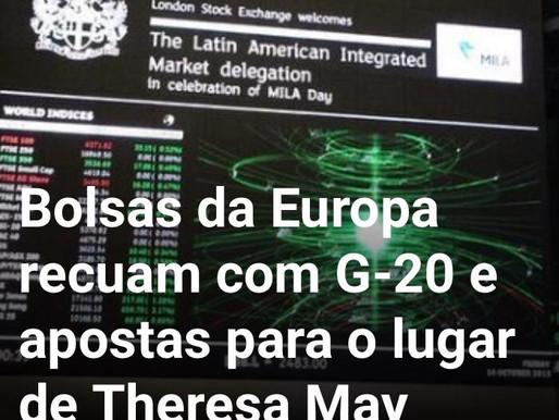 Bolsas da Europa recuam com G-20 e apostas para o lugar de Theresa May