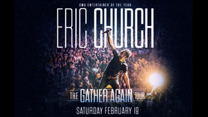 REIGNING CMA ENTERTAINER OF THE YEAR ERIC CHURCH ANNOUNCES SHOW @ BOK