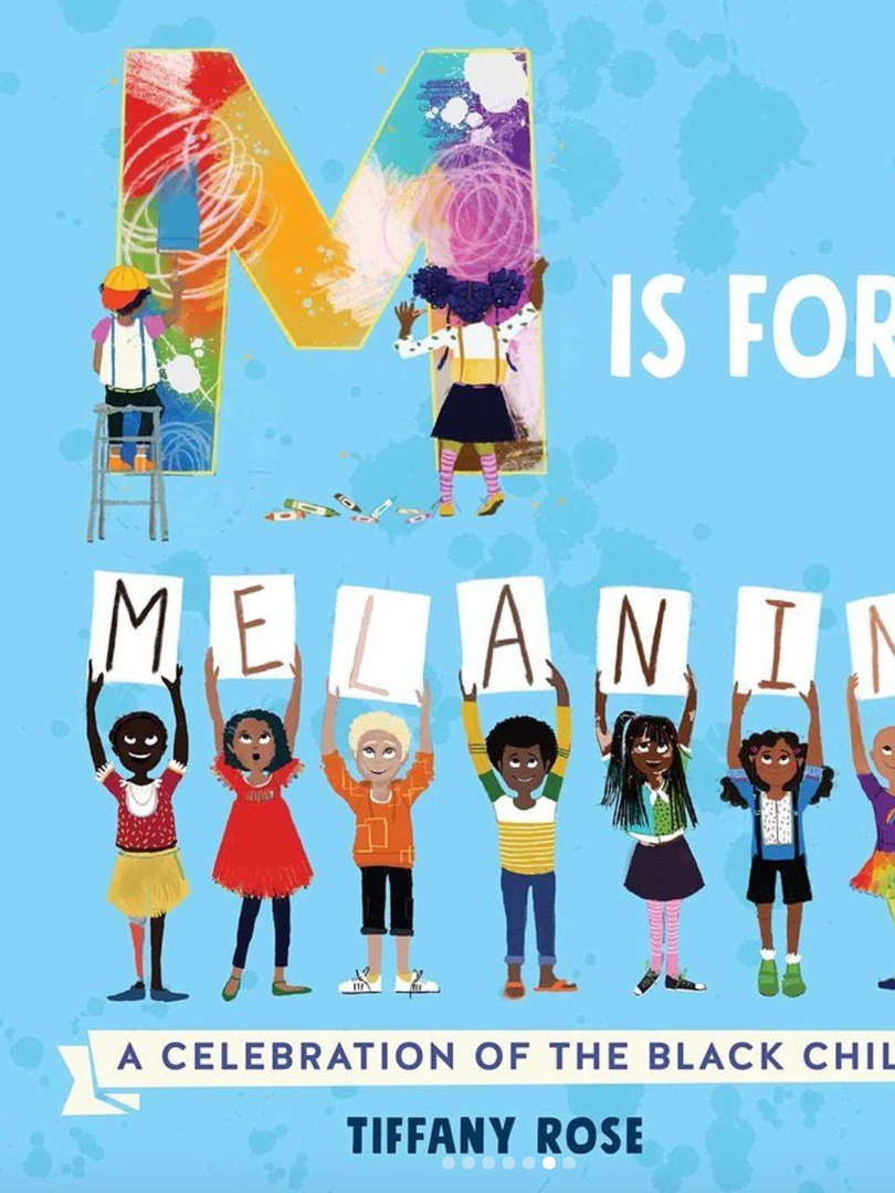M is For Melanin by Tiffany Rose