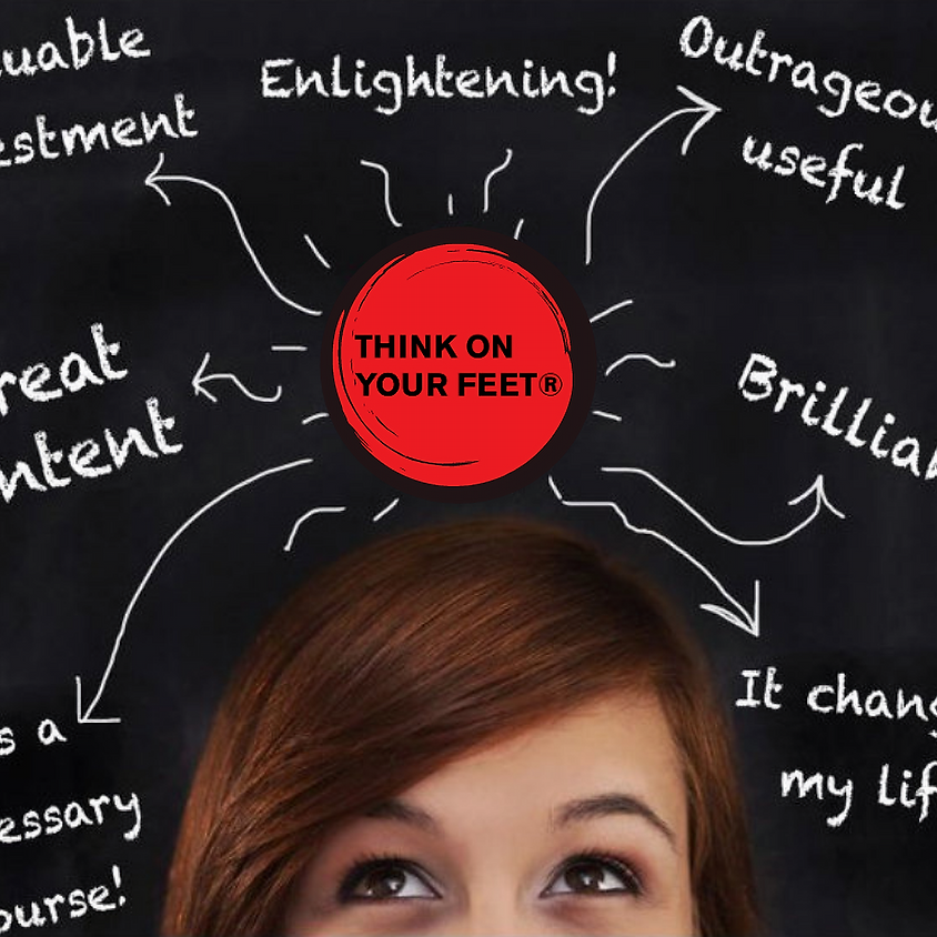 Think On Your Feet® Full Workshop - October 28-29