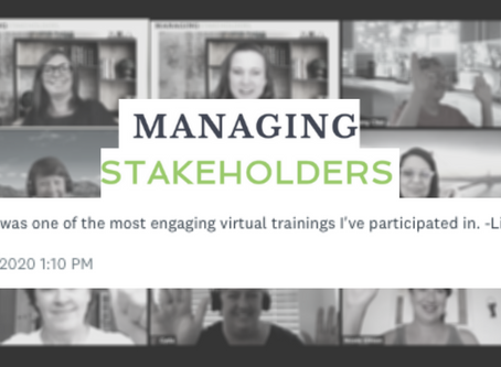 Managing Stakeholders Workshop Testimonial - July 14, 2020