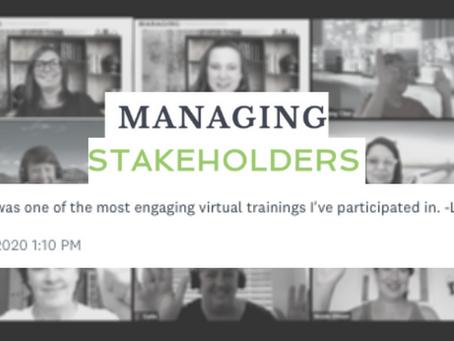 Managing Stakeholders Workshop Testimonial - July 14, 2020