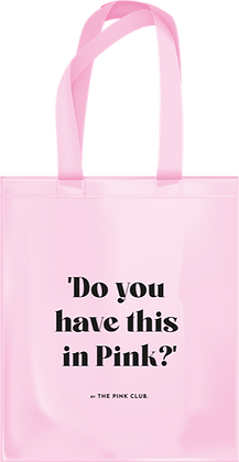 Do you have this in Pink? Canvas Bag by The Pink Club