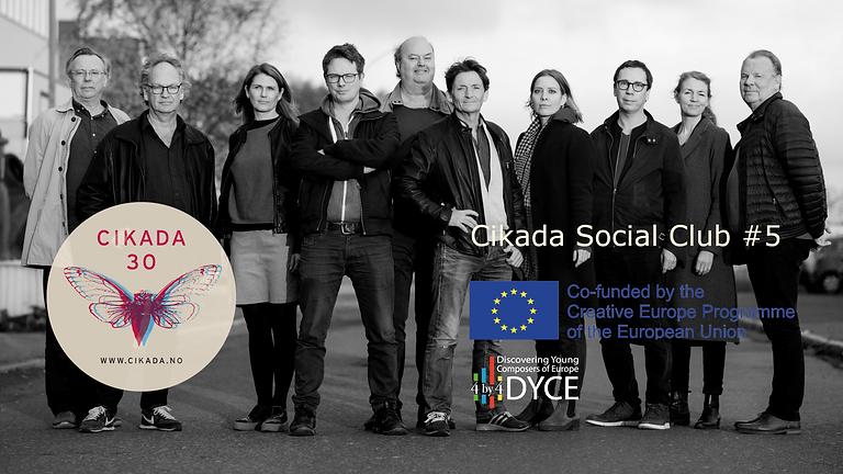 Cikada Social Club #4