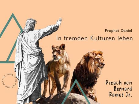 Prophet Daniel - In fremden Kulturen leben | Bernard Ramos Jr.