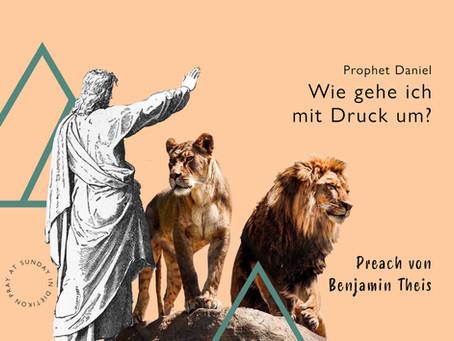 Prophet Daniel - In der Löwengrube furchtlos leben | Matthias Renggli