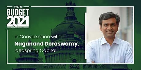 Post Budget conversation with Naganand Doraswamy