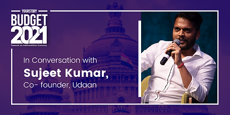 Post budget conversation with Sujeet Kumar, Co-founder, Udaan
