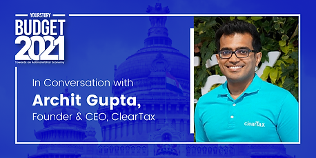 Post Budget Conversation with Archit Gupta of ClearTax