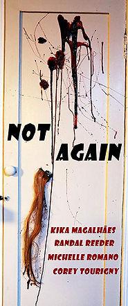 Not again Poster.jpg