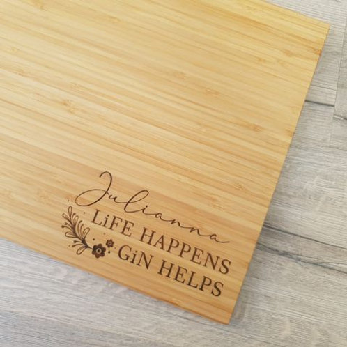 "Personalised ""Life Happens, Gin Helps"" Board"