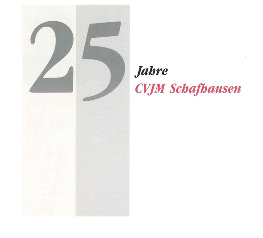 25 Jahre CVJM Schafhausen - Festschrift