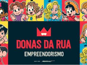 Mauricio de Sousa Produções e Sebrae se uniram para incentivar o empreendedorismo feminino.