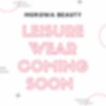 Leisure Wear Coming Soon.PNG