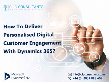 How To Deliver Personalised Digital Customer Engagement With Dynamics 365?