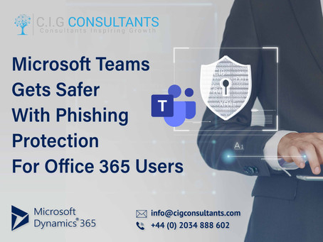 Microsoft Teams Gets Safer With Phishing Protection For Office 365 Users